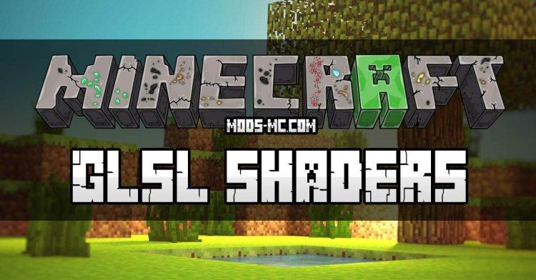 GLSL Shaders 1.12, 1.11.2, 1.8, 1.7.10
