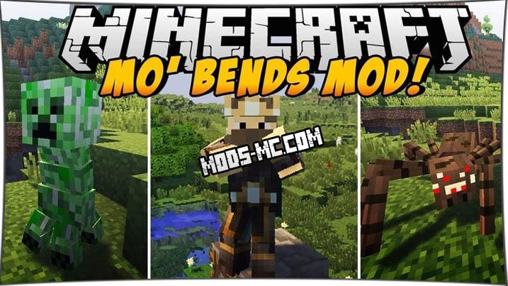 Mo' Bends 1.12.2, 1.11.2, 1.10.2, 1.8, 1.7.10