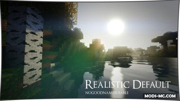 Realistic Default 1.12, 1.11.2, 1.10.2, 1.8, 1.7.10