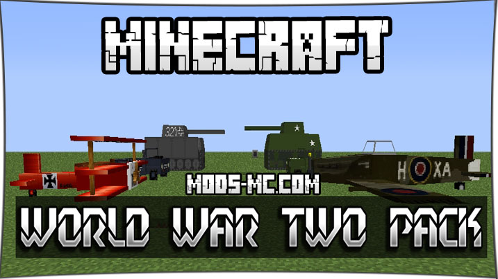 World War Two Pack 1.12.2, 1.8, 1.7.10