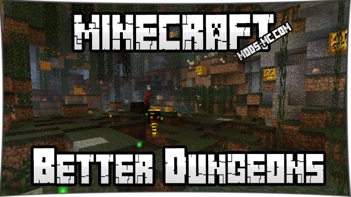 Better Dungeons - мод на данжи 1.7.10