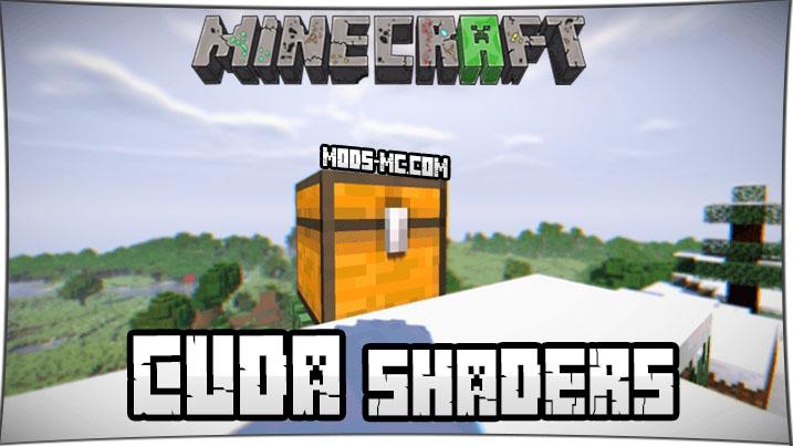 CUDA Shaders 1.16.2, 1.15.2, 1.12.2, 1.7.10