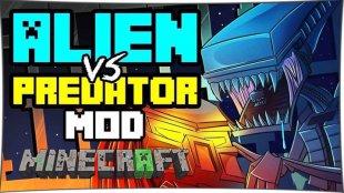 Aliens vs Predator - мод Чужой против Хищника 1.12.2, 1.10.2, 1.7.10