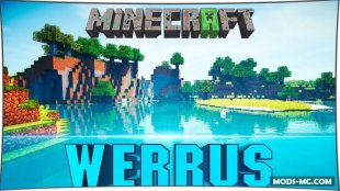 Werrus Shaders 1.13, 1.12, 1.11.2, 1.10.2, 1.8, 1.7.10