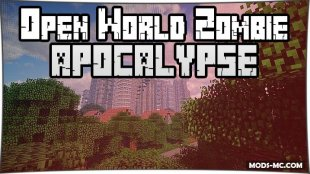 Open World Zombie Apocalypse 1.10.2, 1.8, 1.7.10