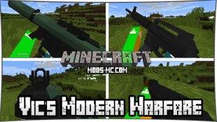 Vic's Modern Warfare - мод на огнестрельное оружие 1.12.2, 1.12, 1.11.2, 1.10.2, 1.8, 1.7.10