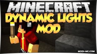 Dynamic Lights - мод на освещение 1.12.2, 1.11.2, 1.10.2, 1.8, 1.7.10