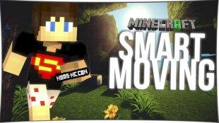 Smart Moving - мод на анимацию персонажа 1.8, 1.7.10