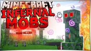 Infernal Mobs - мод на боссов 1.12.2, 1.11.2, 1.10.2, 1.8, 1.7.10
