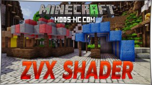 ZVX shader 1.15.0, 1.14.4, 1.12.2, 1.7.10