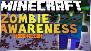 Zombie Awareness 1.12.2, 1.11.2, 1.10.2, 1.8, 1.7.10