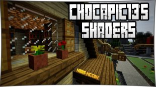 Chocapic13's Shaders 1.16.2, 1.15.2, 1.12.2, 1.7.10