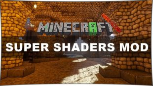 Super Shaders 1.12.1, 1.12, 1.11.2, 1.10.2, 1.8, 1.7.10