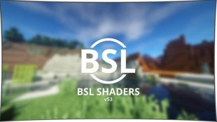 BSL Shaders 1.13, 1.12, 1.11.2, 1.10.2, 1.8, 1.7.10