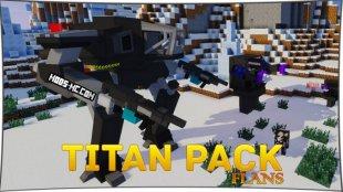 Titan Pack - мод на роботов Титанов 1.12.2, 1.8, 1.7.10
