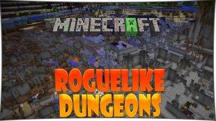 Roguelike Dungeons - мод на подземелья 1.12.2, 1.12, 1.11.2, 1.10.2, 1.8, 1.7.10