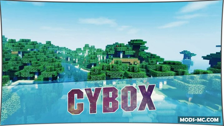 CYBOX Shaders 1.13, 1.12.2, 1.12, 1.11.2, 1.10.2