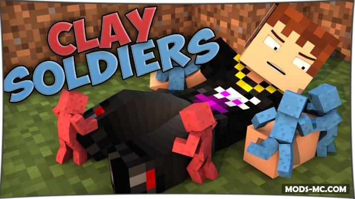 Clay Soldiers - глиняные человечки 1.12.2, 1.10.2, 1.7.10