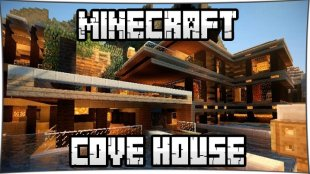 Cove House 1.10.2, 1.8, 1.7.10