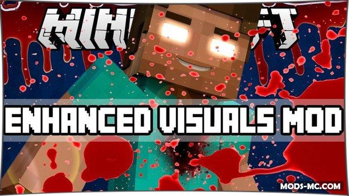 Enhanced visuals - мод на визуальные эффекты 1.12.2, 1.11.2, 1.10.2, 1.8, 1.7.10