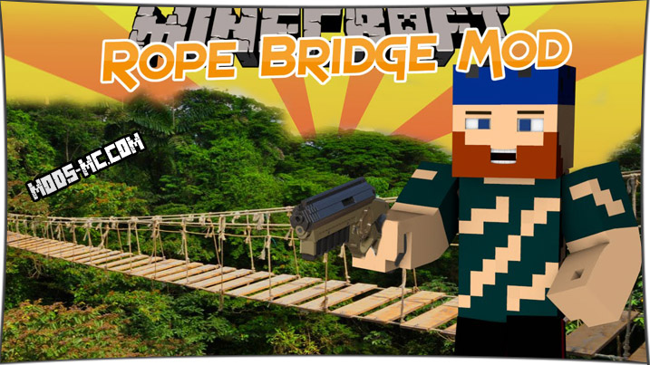 Rope Bridge 1.12.2, 1.11.2, 1.10.2, 1.8, 1.7.10