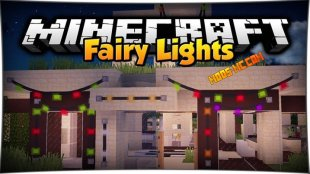 Fairy Lights - мод на гирлянды 1.12.2, 1.11.2, 1.10.2, 1.8, 1.7.10