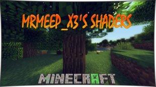 MrMeep_x3's Shaders 1.13, 1.12.2, 1.11.2, 1.10.2