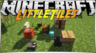 LittleTiles 1.12.2, 1.11.2, 1.10.2, 1.7.10