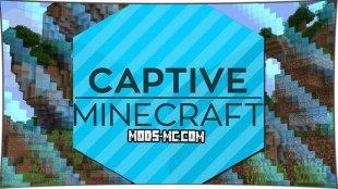 Captive 1.12, 1.11.2, 1.10.2, 1.8, 1.7.10
