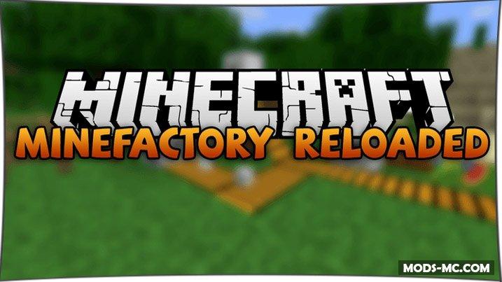 MineFactory Reloaded 1.10.2, 1.7.10