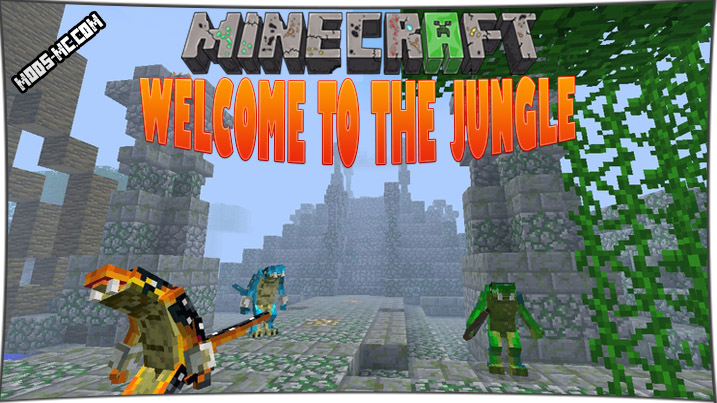 Welcome to the Jungle 1.12.2, 1.11.2, 1.10.2, 1.7.10