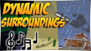 Dynamic Surroundings - реалистичные звуки 1.12.2, 1.11.2, 1.10.2, 1.8, 1.7.10
