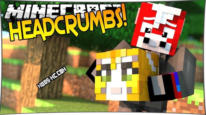 Headcrumbs - мод на головы 1.12.2, 1.11.2, 1.10.2, 1.7.10