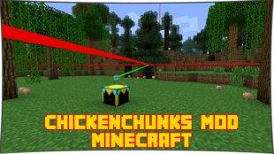 ChikenChunks 1.12.2, 1.11.2, 1.10.2, 1.7.10