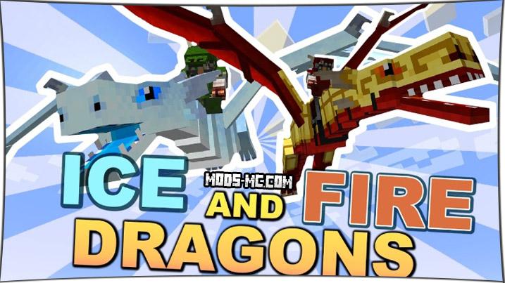 Ice and Fire - мод на драконов 1.12.2, 1.11.2, 1.10.2