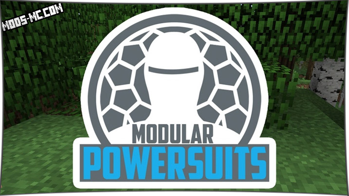 Modular Powersuits 1.12.2, 1.10.2, 1.8, 1.7.10
