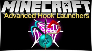 Advanced Hook Launchers 1.16.2, 1.15.2, 1.12.2, 1.7.10