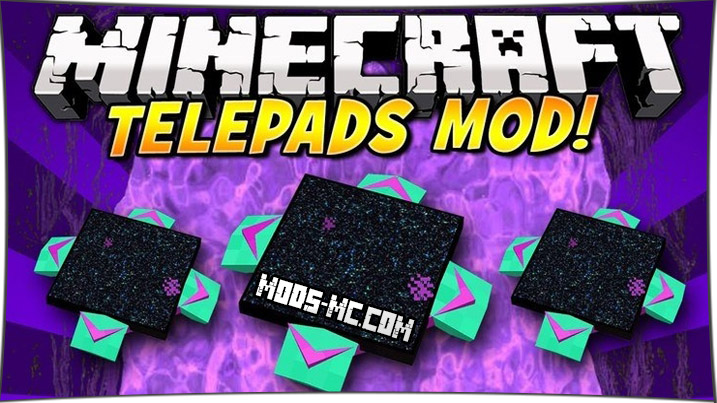 TelePads - порталы 1.12.2, 1.11.2, 1.10.2, 1.7.10