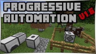 Progressive Automation - автоматизация процессов 1.11.2, 1.10.2, 1.8, 1.7.10