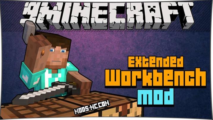 Extended Workbench - мод на улучшенный верстак 1.10.2, 1.7.10