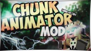 Chunk Animator - мод анимация чанков 1.13.2, 1.12.2, 1.11.2, 1.10.2, 1.8, 1.7.10