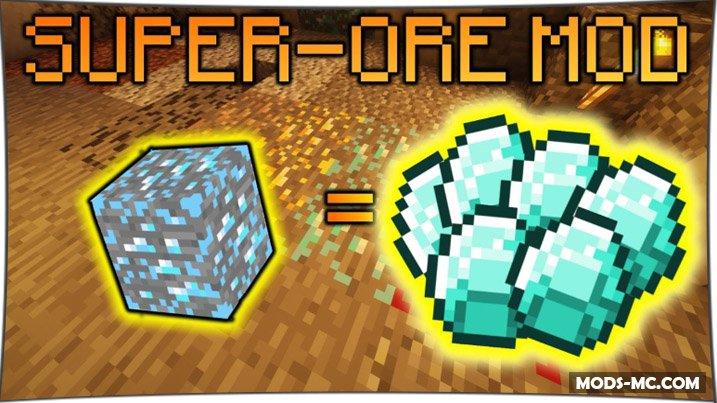 Super Ores - больше руды 1.12.2, 1.11.2, 1.10.2, 1.7.10