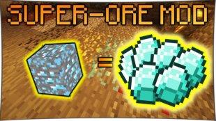 Super Ores - больше руды 1.14.1, 1.14.0, 1.12.2, 1.11.2, 1.7.10