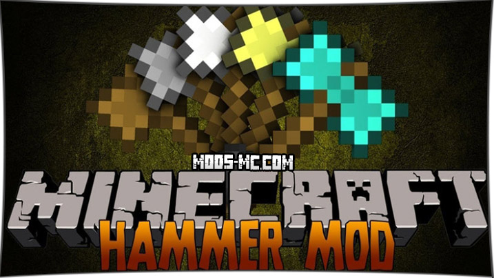 Sparks Hammers - мод на молот 1.12.2, 1.11.2, 1.10.2, 1.7.10