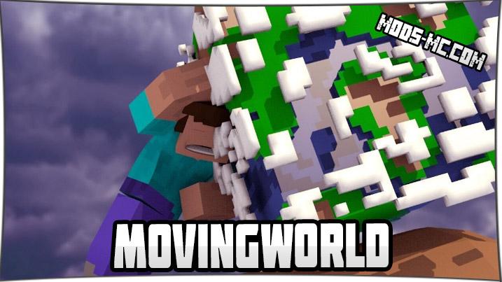 MovingWorld 1.12.2, 1.10.2, 1.8, 1.7.10