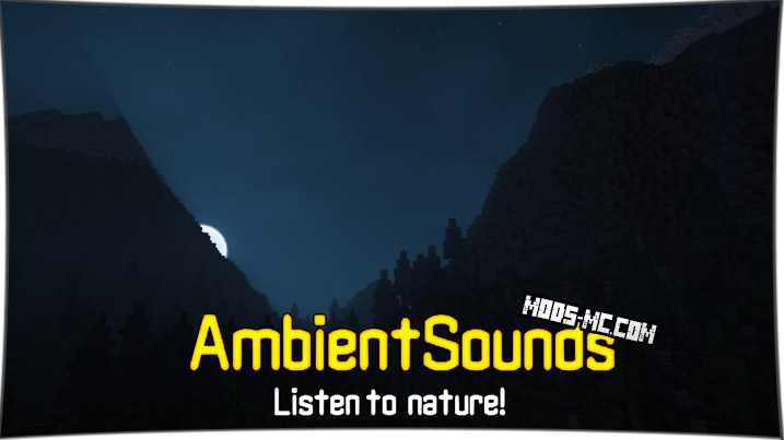 AmbientSounds 1.16.2, 1.15.2, 1.12.2